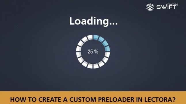Custom Preloader in Lectora