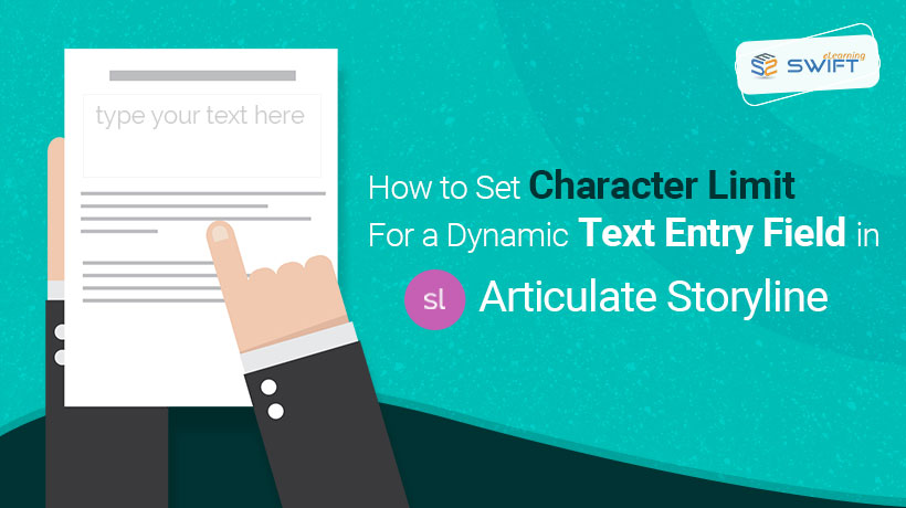 How to set Character limit for a dynamic text entry field in Articulate Storyline