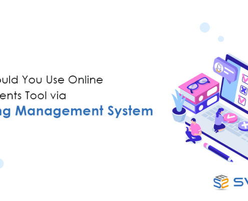 Why should you use online Assignments tool via Learning Management System?