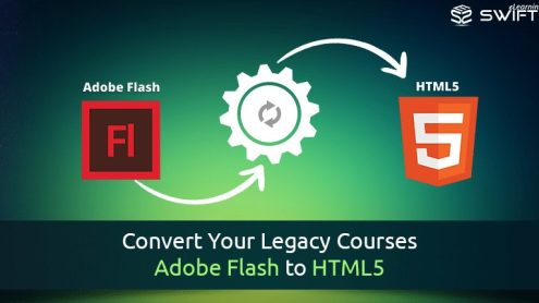 Convert Your Legacy Courses – Adobe Flash to HTML5