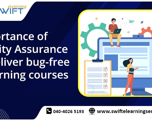 Importance of Quality Assurance to deliver bug-free eLearning courses