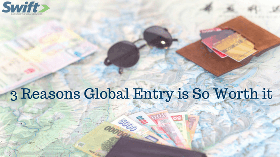 3 Reasons Global Entry is So Worth it