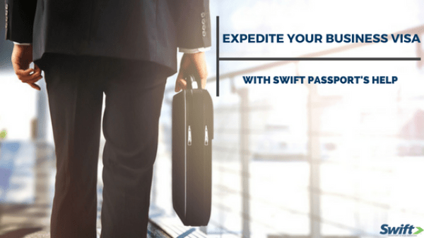Expedite Your Business Visa with Swift\'s Help