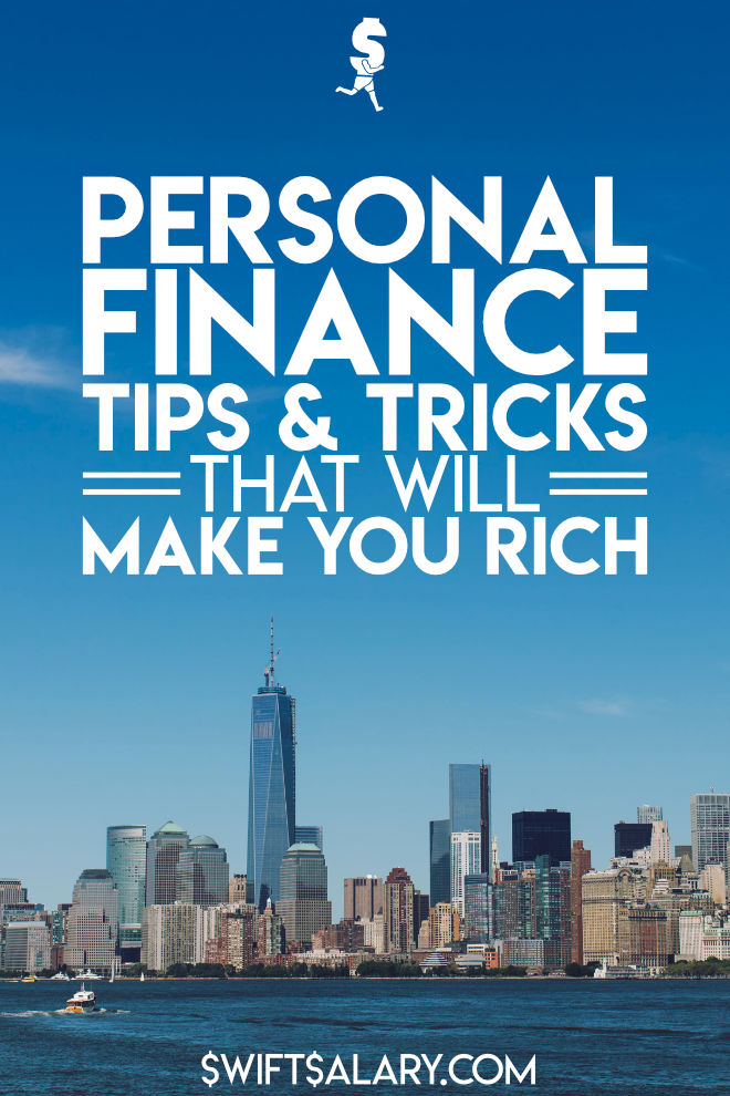 12 Personal Finance Tips and Tricks to Make You Rich - Swift Salary