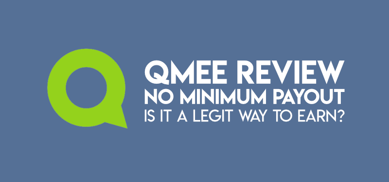 Qmee Review: No Minimum Payout (Is It Legit?)