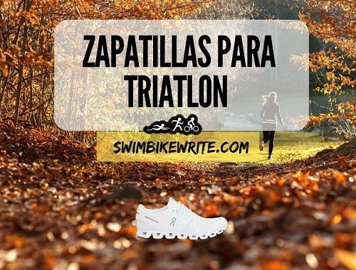Zapatillas para triatlon