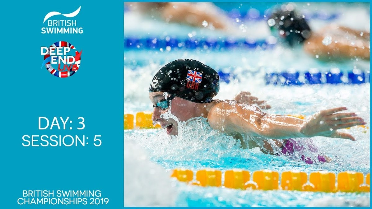 Live Stream: British Swimming Championships 2019 – Session 5