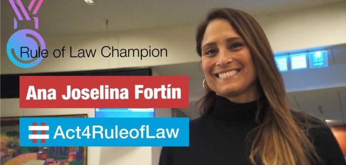 Rule of Law Champion Ana Joselina Fortín
