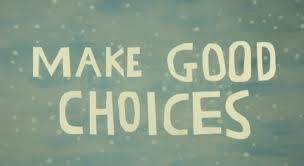 make-good-choices