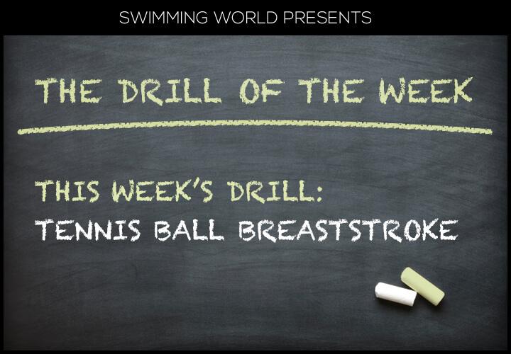 drill-of-week-tennis-ball-breaststroke