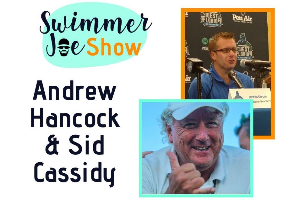 Hancock Cassidy 2 SwimmerJoe Show