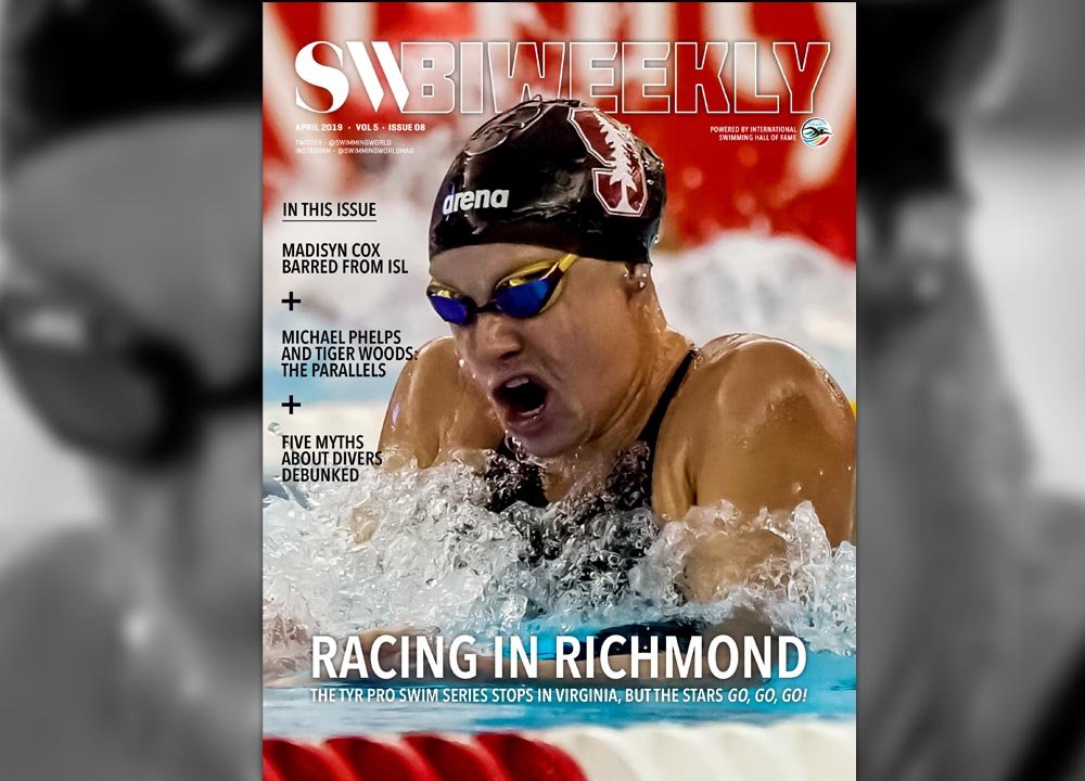 Swimming World Biweekly 4-21-19 April 2019 TYR Pro Swim Series Richmond Madisyn Cox Maggie Steffens Michael Phelps
