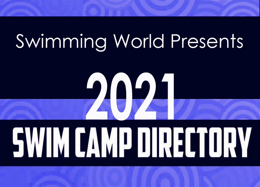 Swimming World April 2021 - The 2021 Swim Camp Directory