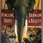 Ringling Bros. and Barnum & Bailey Circus poster with elephant, giraffes, lion, tiger, hippo, polar bear, seal, rhino, gorilla