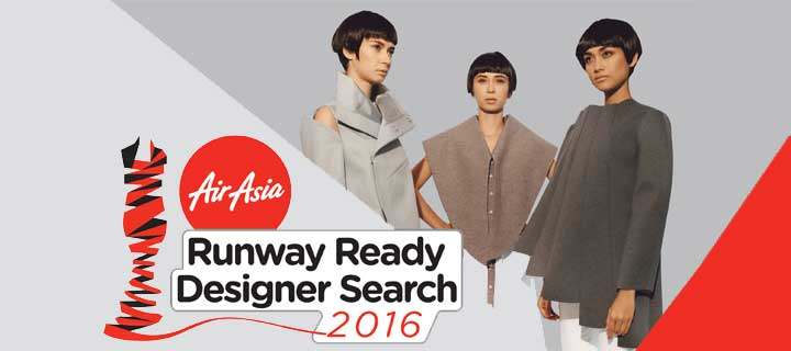AirAsia Runway Ready Designer Search 2016 offers opportunities for young designers in the Philippines and other Asean countries