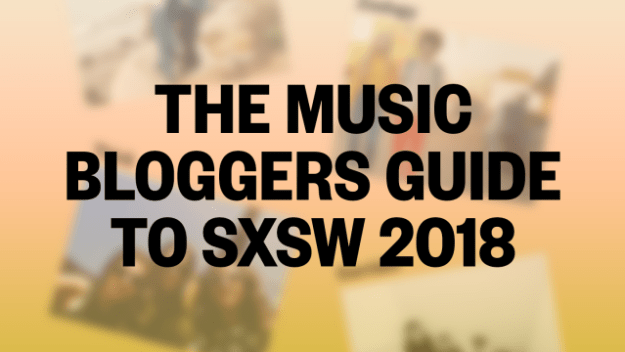 MBG2018_Main-640x360 The Music Bloggers Guide to SXSW 2018 Now Available Festival