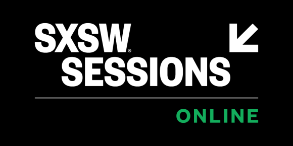 SXSW Sessions Online: A Weekly Virtual Event