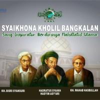 SYAIKHONA KHOLIL BANGKALAN, SANG INSPIRATOR BERDIRINYA NAHDLATUL ULAMA