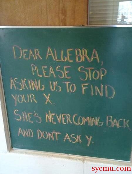 Dear Algebra, please stop asking us to find X