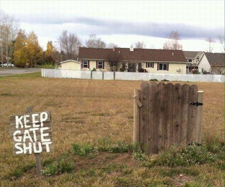Keep Gate Shut Funny Picture