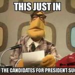 No good presidential candidate