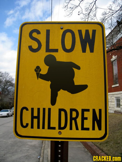 Slow Children Literal Sign