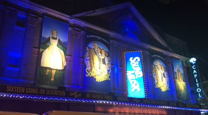 THE SOUND  OF MUSIC @ THE CAPITOL THEATRE