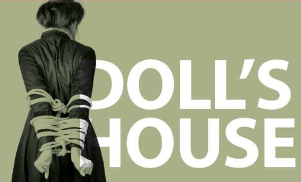 DRAMAC PRESENTS A DOLL'S  HOUSE @ LIGHTHOUSE THEATRE MACQUARIE UNIVERSITY