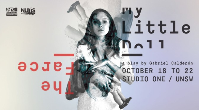 NUTS GOES FARCICAL WITH 'MY LITTLE DOLL' @ STUDIO ONE, UNSW
