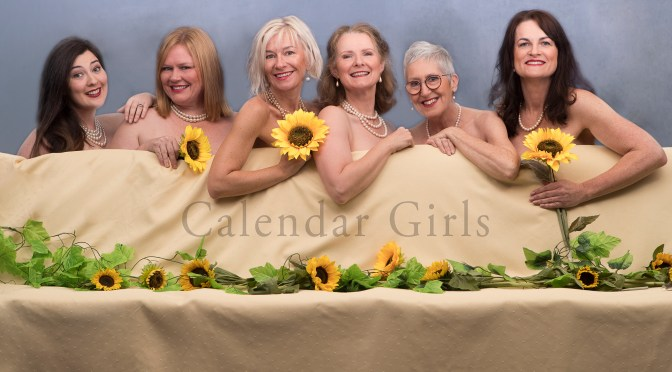 CALENDAR GIRLS : BRASSY, BOLD AND AS COMIC AS EVER