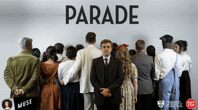 MUSE Presents: PARADE