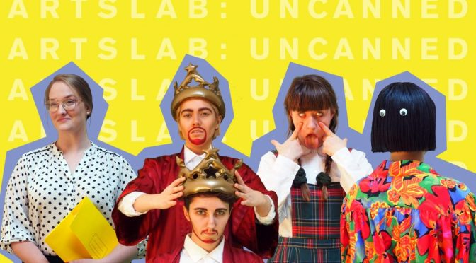 ARTSLAB: UNCANNED. A FESTIVAL OF EMERGING ARTISTS TO CHALLENGE AND INSPIRE