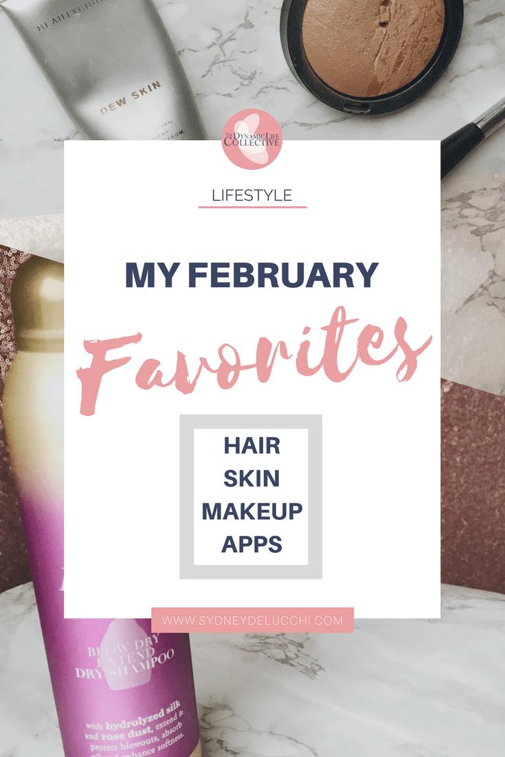 sydney delucchi february favorites hair skin makeup apps