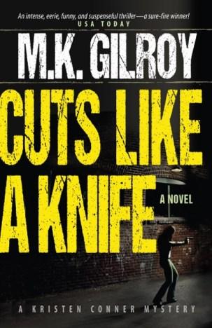 CUTS LIKE A KNIFE, A Kristen Conner Novel
