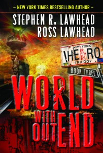 World Without End is book 3 in the !Hero Trilogy