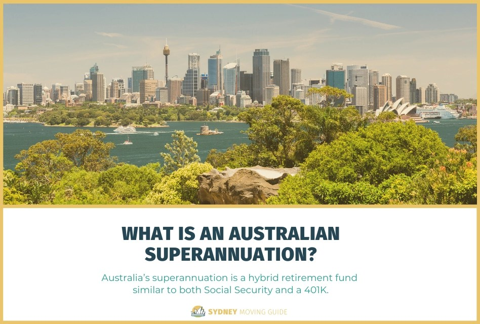 What is an Australian Superannuation?