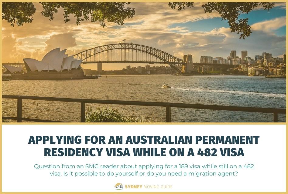 Applying for an Australian Permanent Residency Visa While on a 482 Visa