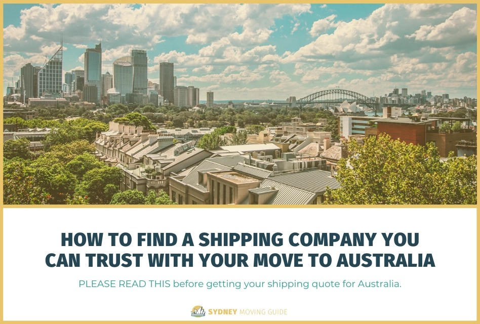 How to Find an International Shipping Company You Can Trust With Your Move to Australia