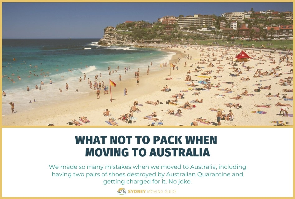 What NOT to Pack When Moving to Australia