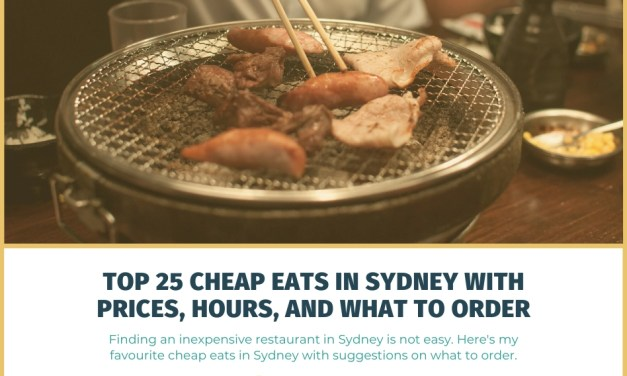 Top 25 Cheap Eats in Sydney: Prices, Hours, and What to Order