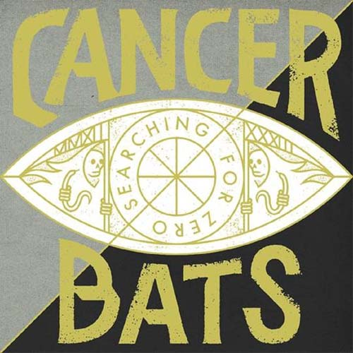 Cancer Bats - Searching For Zero