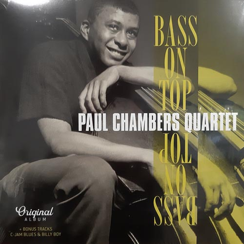 Paul Chambers Quartet - Bass On Top