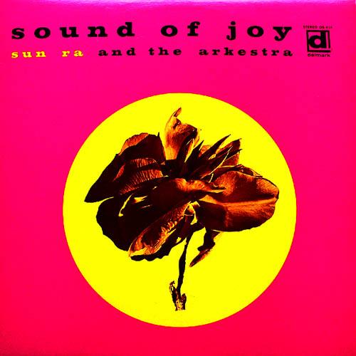 Sun Ra - Sound Of Joy