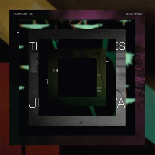 The Raveonettes - 2016 atomized