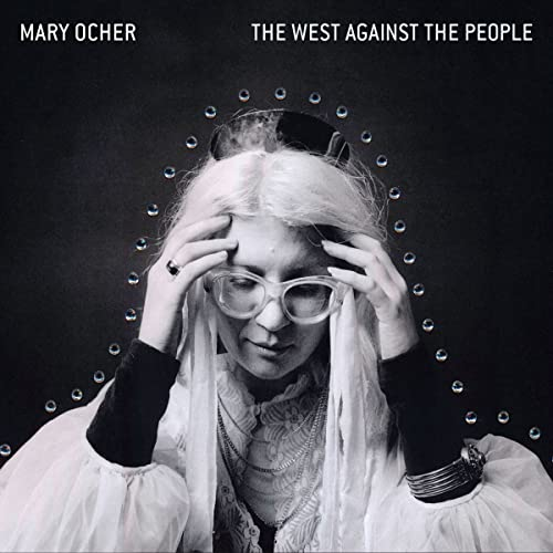 mary-ocher-the-west-against-the-people