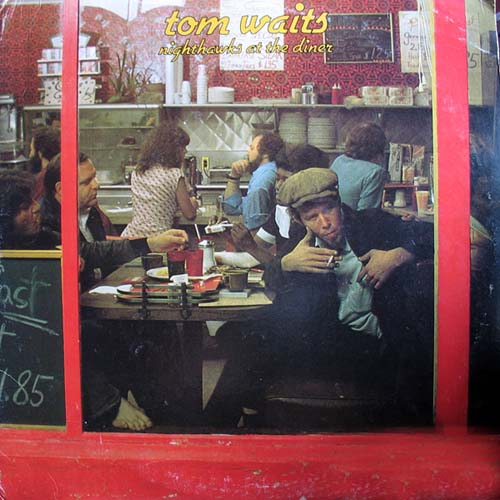 Tom Waits - Nighthawks At The Dinner