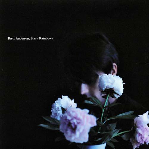 Brett Anderson - Black Rainbows