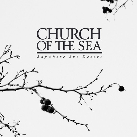 Church Of The ea - Anywhere But Desert