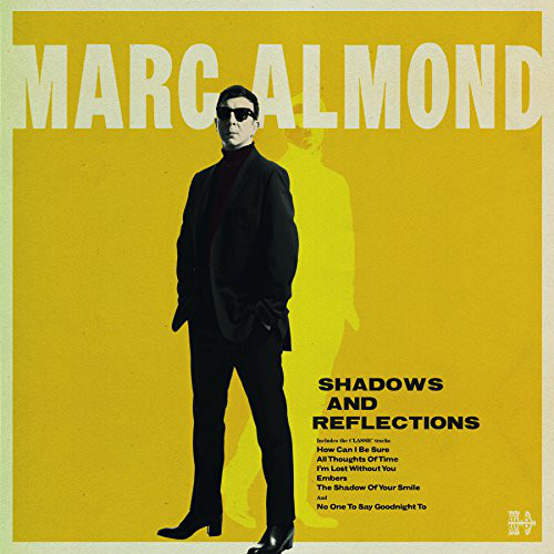 Marc Almond - Shadows And Reflections