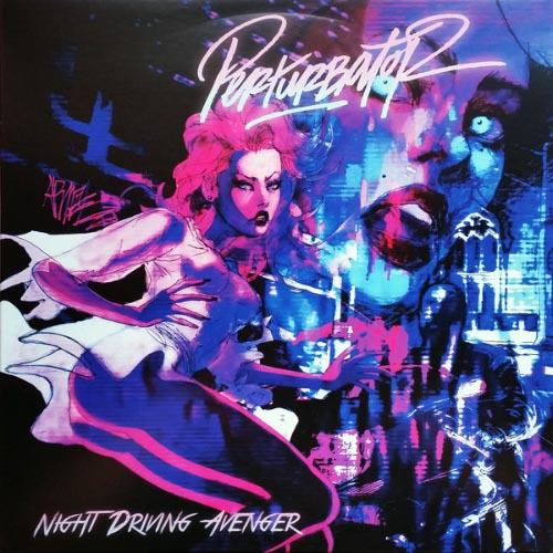 Perturbator - Night Driving Avenger